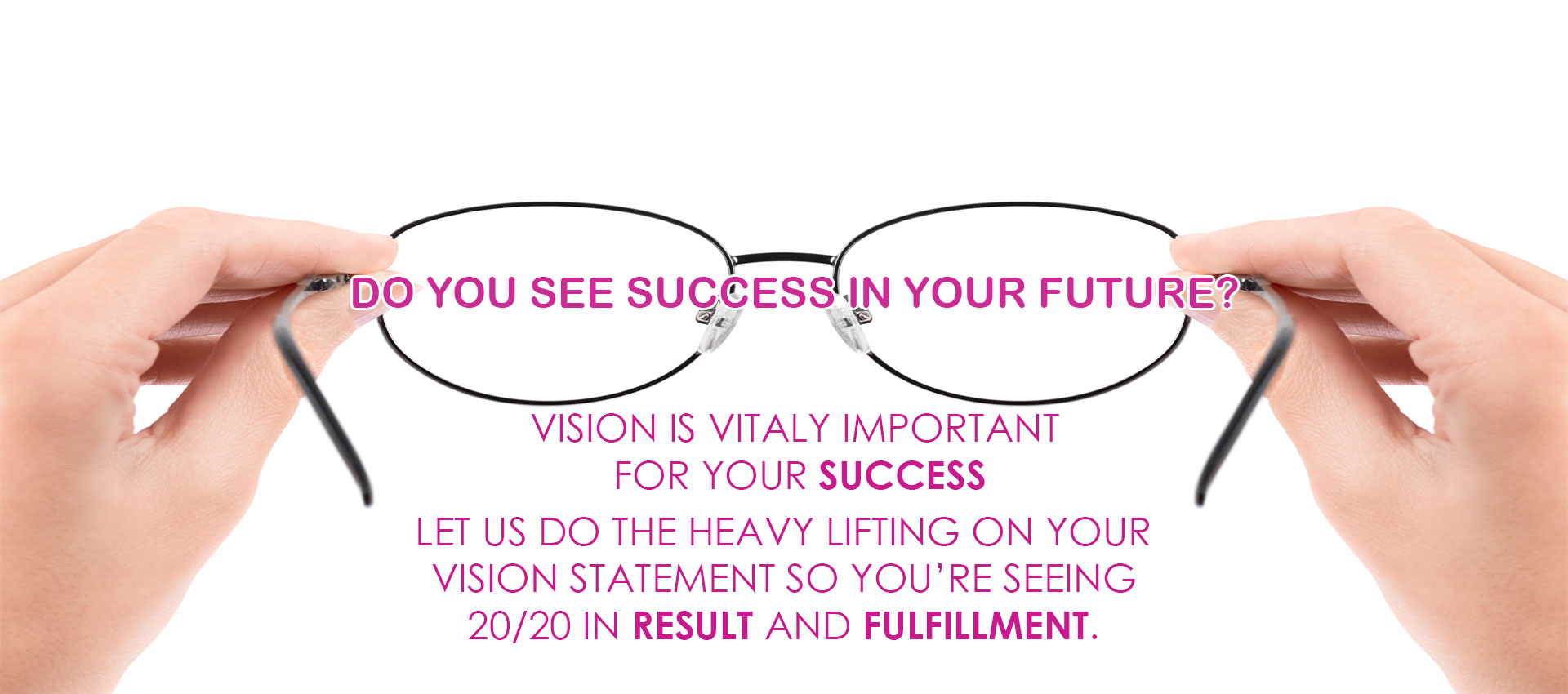 Do You See Success in Your Future